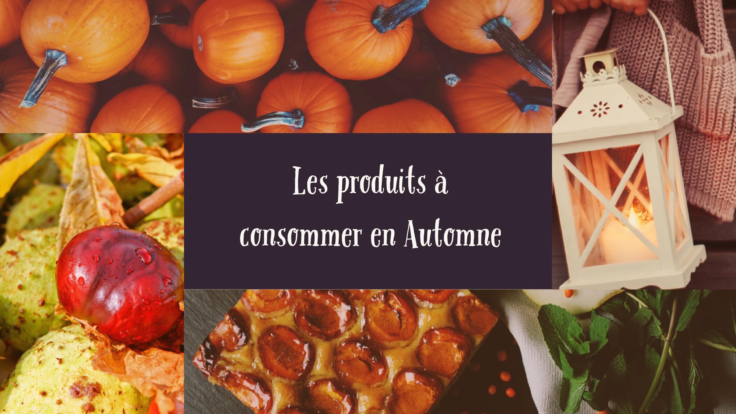 produits à consommer et cuisiner en automne